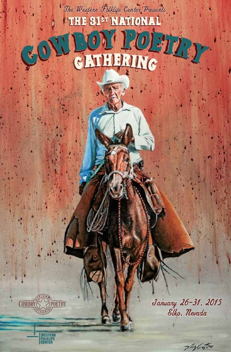 Poster for this year's National Cowboy Poetry Gathering in Elko, Nevada